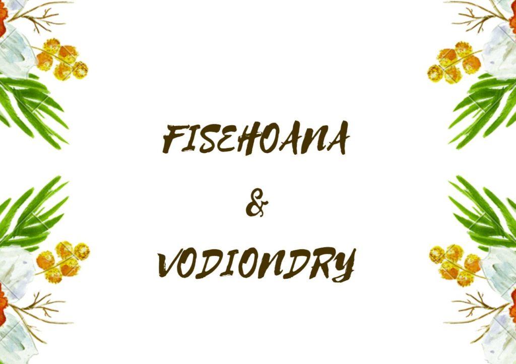 fisehoana & vodiondry